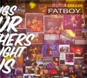 FATBOY  - CD SONGS OUR MOTHERS TAUGHT US (CD)