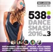 VARIOUS  - CD 538 DANCE SMASH 2016/3