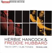 HANCOCK HERBIE & FREDDIE  - CD TAKIN' OFF/ HUB-TONES