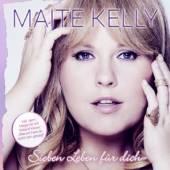 KELLY MAITE  - CD SIEBEN LEBEN FUR DICH