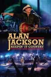 JACKSON ALAN  - DVD KEEPIN' IT COUNTRY -..