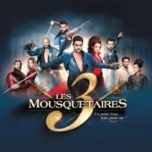 MUSICAL  - CD LES 3 MOUSQUETAIRES-DIGI-