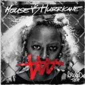 HOUSE VS HURRICANE  - CDD CROOKED TEETH