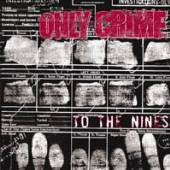 ONLY CRIME  - VINYL TO THE NINES [VINYL]