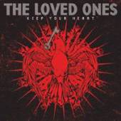 LOVED ONES  - VINYL KEEP YOUR HEART [VINYL]