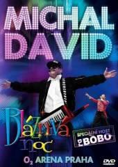 DAVID MICHAL  - DVD BLAZNIVA NOC [DVD] (O2 ARENA LIVE)