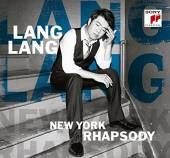LANG LANG  - CD NEW YORK RHAPSODY