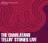 CHARLATANS  - 2xCD TELLIN' STORIES LIVE