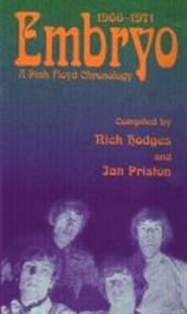 PINK FLOYD  - BK EMBRYO, A CHRONOLOGY 1966-1971