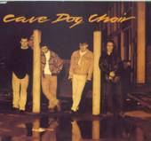 CAVE DOG CHOIR (FEAT TONY MACM..  - CDS SEE WHAT YOU SEE