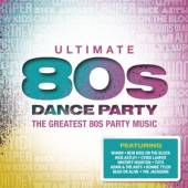VARIOUS  - 4xCD ULTIMATE... 80'S DANCE PARTY
