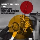ROLLINS SONNY -TRIO-  - 2xCD COMPLETE 1957-1962..