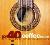 VARIOUS  - CD TOP 40 - COFFEE HOUSE