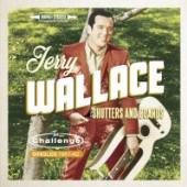 WALLACE JERRY  - CD SHUTTERS AND BOARDS