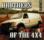 HANK 3  - 2xCD BROTHERS OF THE 4X4