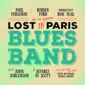 FORD ROBBEN/THAL RON/PERSONN  - CD LOST IN PARIS BLUES BAND