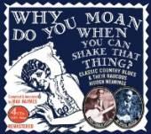 JACKSON PAPA CHARLIE & B  - CD WHY DO YOU MOAN..