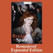 T'PAU  - 2xCD BRIDGE OF SPIES -REMAST-