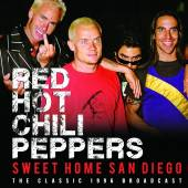 RED HOT CHILI PEPPERS  - CD SWEET HOME SAN DIEGO