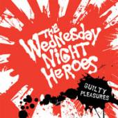WEDNESDAY NIGHT HEROES  - CDD GUILTY PLEASURES