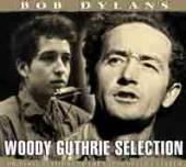 WOODY GUTHRIE  - CD+DVD BOB DYLAN'S WOODY GUTHRIE..