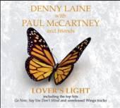 DENNY LAINE WITH PAUL MCCARTNE..  - CDD LOVERS LIGHT