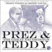 LESTER YOUNG & TEDDY WILSON  - CD+DVD PREZ & TEDDY:..