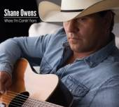 OWENS SHANE  - CD WHERE I'M COMIN' FROM