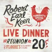 KEEN ROBERT EARL  - 2xCD LIVE DINNER REUNION