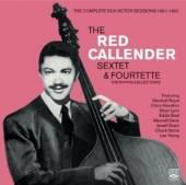 RED CALLENDER SEXTETTE &  - CD RHYTHM & BLUES YEARS