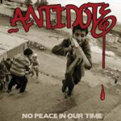 ANTIDOTE  - VINYL NO PEACE IN OUR TIME [VINYL]