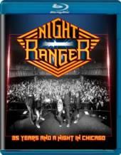 NIGHT RANGER  - BRD 35 YEARS AND NIGHT IN CHI [BLURAY]