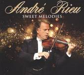 RIEU ANDRE  - 3xCD SWEET MELODIES