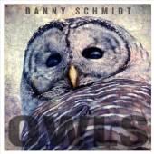 SCHMIDT DANNY  - CD OWLS