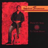 GABRIEL FRANCISCO  - CD FROM MY SOUL TO YOUR HEART
