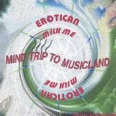 EROTICAN  - CD MILK ME