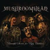 MUSHROOMHEAD  - CD BEAUTIFUL STORIES FOR..