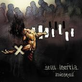 STILL INERTIA  - CD INVESTED