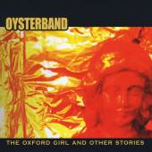 OYSTERBAND  - CD OXFORD GIRL AND OTHER..