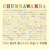 CHUMBAWAMBA  - CD BOY BANDS HAVE WON