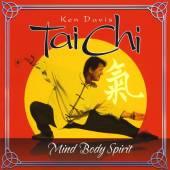 DAVIS KEN  - CD TAI CHI: MIND BODY SPIRIT