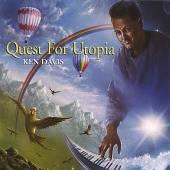 DAVIS KEN  - CD QUEST FOR UTOPIA