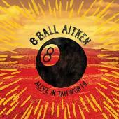 EIGHT BALL ATIKEN  - CD ALIVE IN TAMWORTH