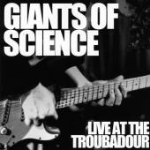 GIANTS OF SCIENCE  - CD LIVE AT THE TROUBADOUR