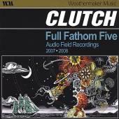 CLUTCH  - CD FULL FATHOM FIVE: AUDIO F