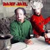 BABY JAIL  - CD GRUSSE AUS DEM GRAB