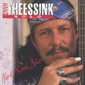 THEESSINK HANS  - CD HARD ROAD BLUES - SOLO