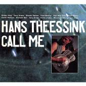 THEESSINK HANS  - CD CALL ME