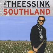 THEESSINK HANS  - CD SONGS FROM THE SOUTHLAND