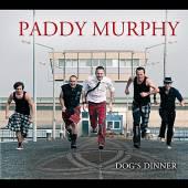 MURPHY PADDY  - CD DOG'S DINNER